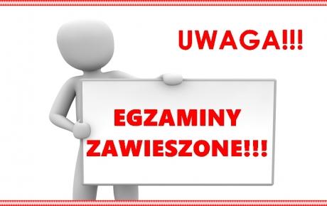 EGZAMINY ZAWIESZONE!!!